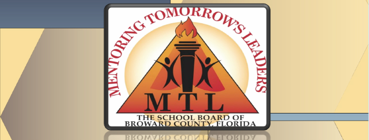 The School Board of Broward County Mentoring Tomorrow's Leaders