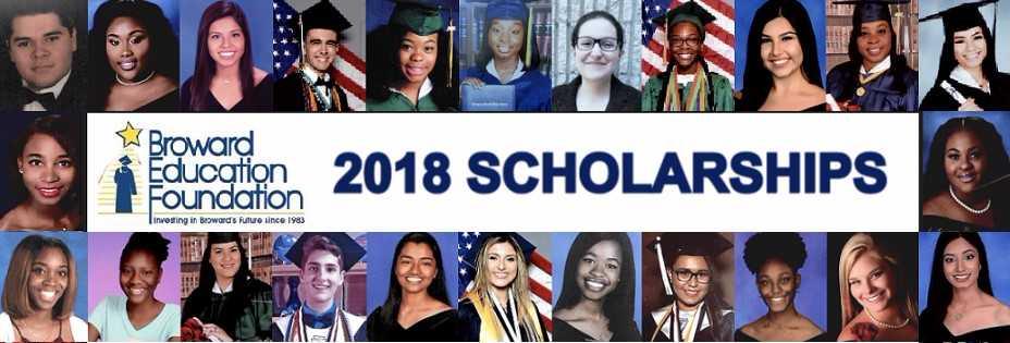2018 Broward Education Foundation Scholarship Application