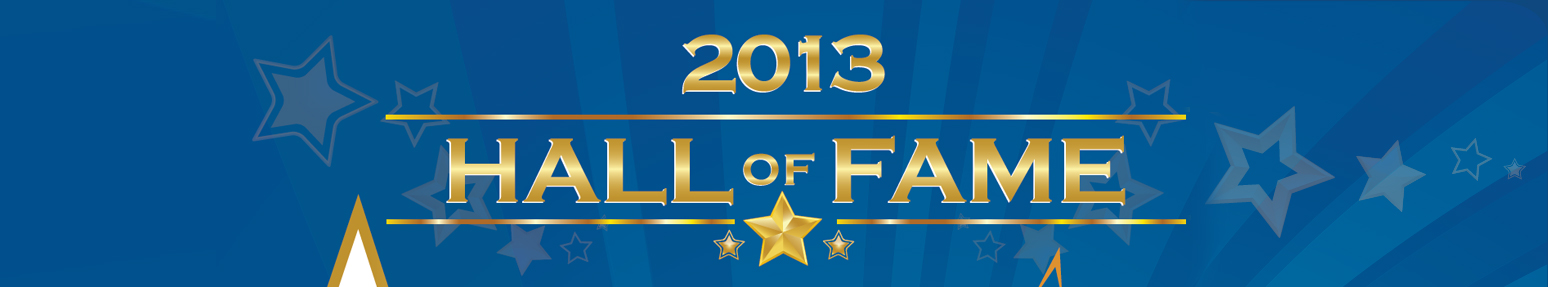 2013 Hall of Fame Awards