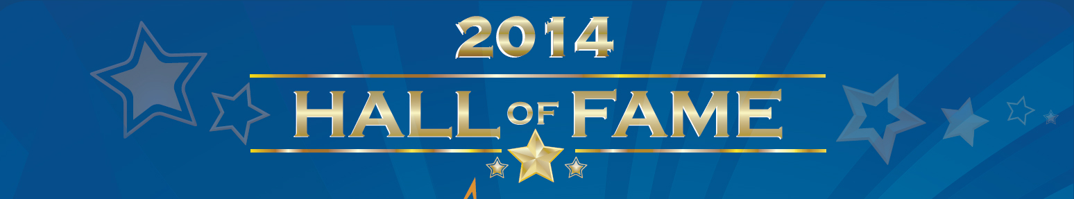 2014 Hall of Fame Awards
