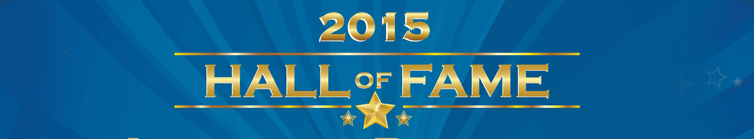2015 Hall of Fame Awards